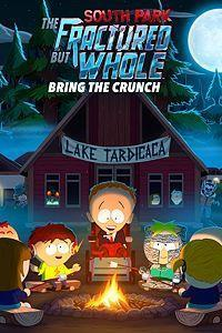 South Park: The Fractured But Whole - Bring the Crunch cover art
