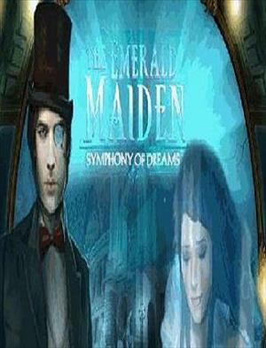 The Emerald Maiden: Symphony of Dreams cover art