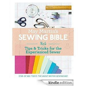 May Martin's Sewing Bible e-short 6: Tips & Tricks for the Experienced Sewer cover art