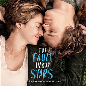 The Fault In Our Stars: Music From The Motion Picture cover art