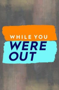 While You Were Out Season 1 cover art