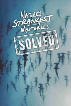 Nature's Strangest Mysteries: Solved Season 1 cover art