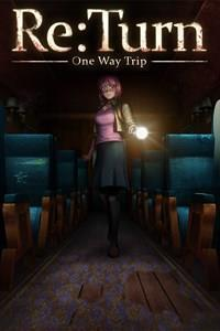 Re:Turn - One Way Trip cover art