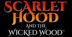 Scarlet Hood and the Wicked Wood cover art