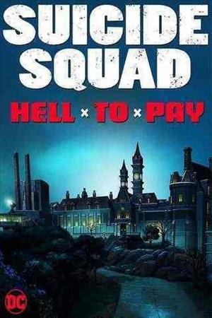 Suicide Squad: Hell to Pay cover art