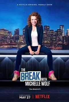 The Break with Michelle Wolf Season 1 cover art
