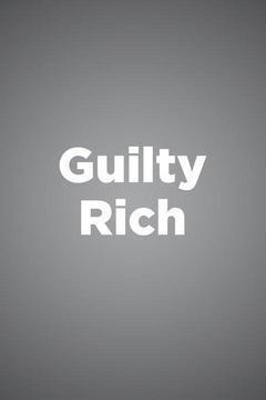Guilty Rich Season 1 cover art