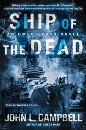 Ship of the Dead (An Omega Days Novel) cover art