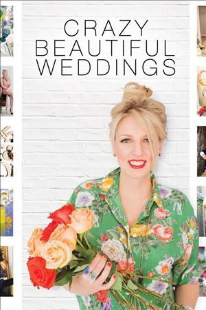 Crazy Beautiful Weddings Season 1 cover art