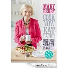 Cook Now, Eat Later (Mary Berry) cover art