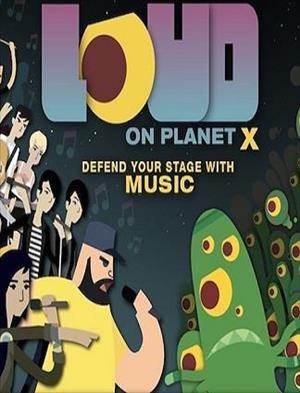 Loud On Planet X cover art