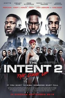 The Intent 2: The Come Up cover art