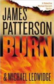 Burn (James Patterson & Michael Ledwidge ) cover art