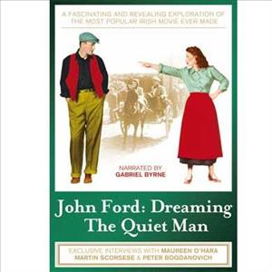 John Ford: Dreaming the Quiet Man cover art