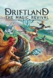 Driftland: The Magic Revival cover art