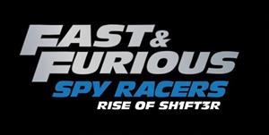 Fast & Furious: Spy Racers Rise of SH1FT3R cover art
