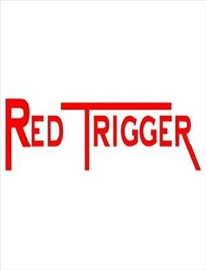 Red Trigger cover art