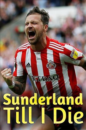 Sunderland Till I Die Season 1 cover art