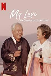 My Love: Six Stories of True Love cover art