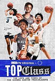 Top Class: The Life and Times of the Sierra Canyon Trailblazers Season 1 cover art