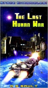 Space Chronicles: The Last Human War cover art