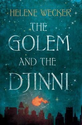 The Golem and the Djinni cover art