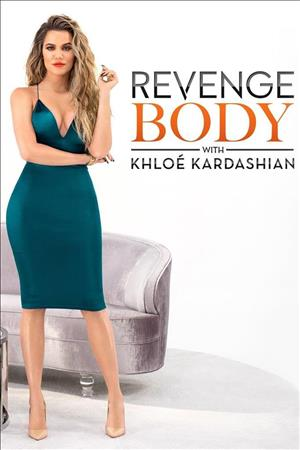 Revenge Body with Khloe Kardashian Season 3 cover art