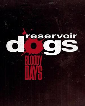 Reservoir Dogs: Bloody Days cover art
