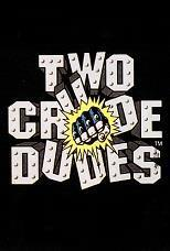 Johnny Turbo's Arcade: Two Crude Dudes cover art