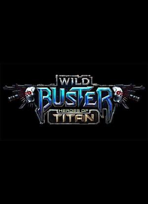 Wild Buster: Heroes of Titan cover art