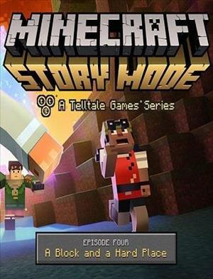 Minecraft: Story Mode - Episode 4: A Block and a Hard Place cover art