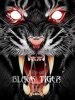 Life of Black Tiger cover art