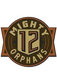 12 Mighty Orphans cover art