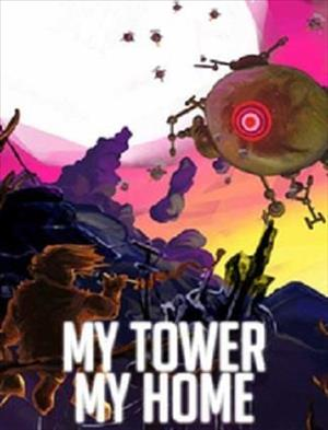 My Tower, My Home cover art