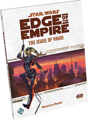 Edge of the Empire: The Jewel of Yavin cover art