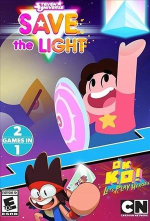 Steven Universe: Save the Light / OK K.O.! Let's Play Heroes 2 Games in 1 cover art