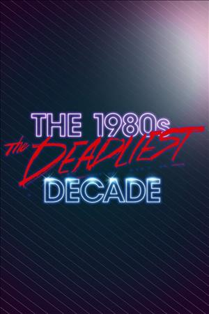 The 1980s: The Deadliest Decade Season 3 cover art