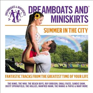 Dreamboats And Miniskirts: Summer In The City cover art