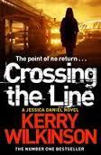 Crossing the Line (Kerry Wilkinson) cover art