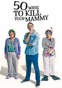 50 Ways to Kill Your Mammy Season 3 cover art