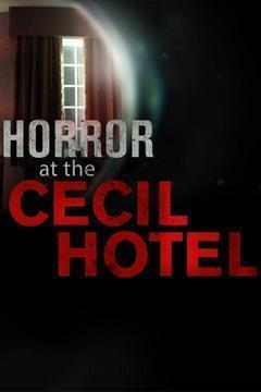 Horror at the Cecil Hotel Season 1 cover art