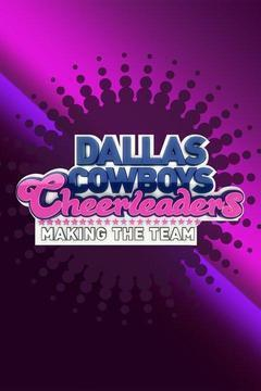Dallas Cowboys Cheerleaders: Making the Team Season 13 cover art