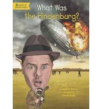 What Was the Hindenburg? cover art