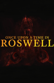 Once Upon A Time In Roswell cover art