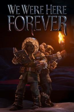 We Were Here Forever cover art