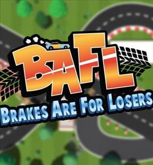 BAFL: Brakes Are for Losers cover art