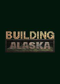 Building Alaska Season 6 cover art