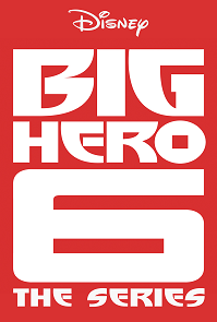 Big Hero 6 The Series Season 3 cover art