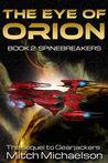 The Eye of Orion, Book 2: Spinebreakers cover art