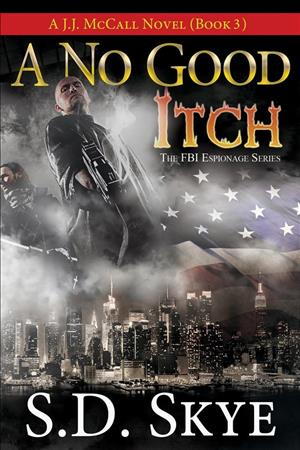 A No Good Itch (A J.J. McCall Novel) cover art